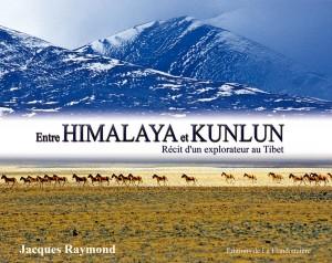 Livre Entre Himalaya et Kunlun